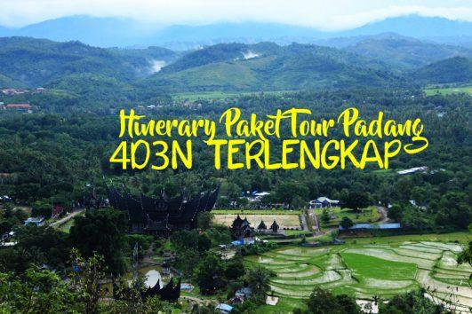 Itinerary Paket Tour Padang 4D3N