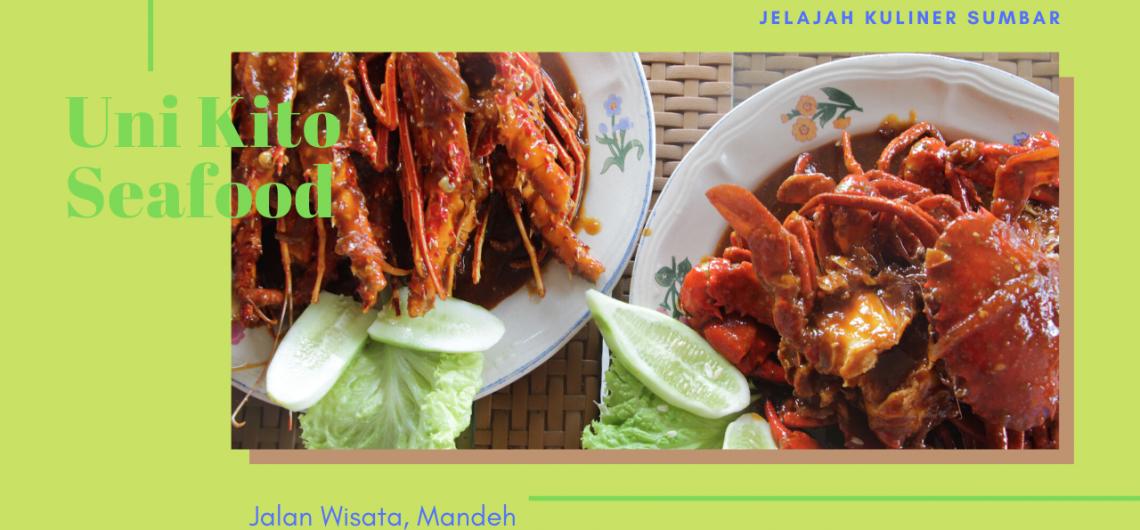 review uni kito seafood mandeh